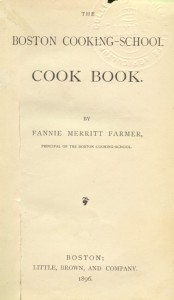 The Boston Cooking-School Cookbook by Fannie Farmer